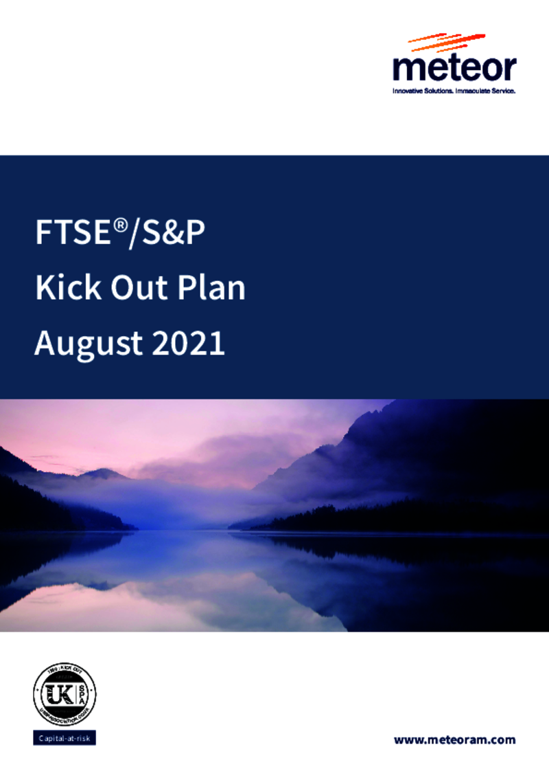 Meteor FTSE/S&P Kick Out Plan September 2020