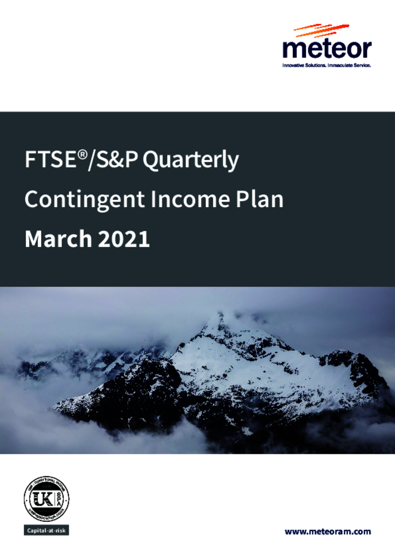 Meteor FTSE/S&P Quarterly Contingent Income Plan March 2021