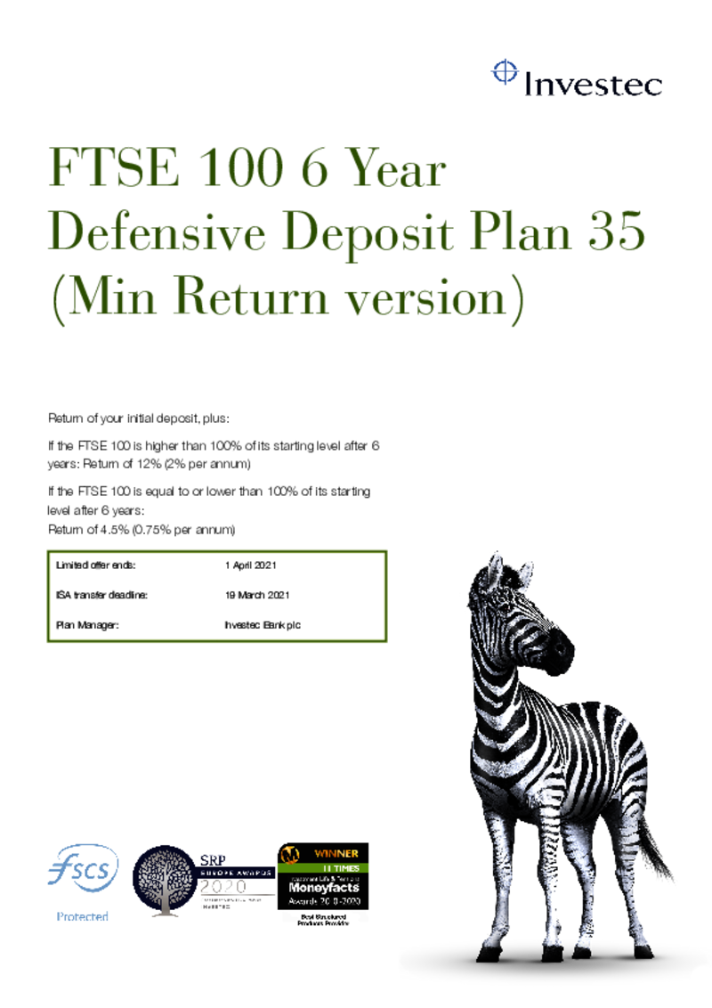 Investec FTSE 100 6 Year Defensive Deposit Plan 30 (Min return version)