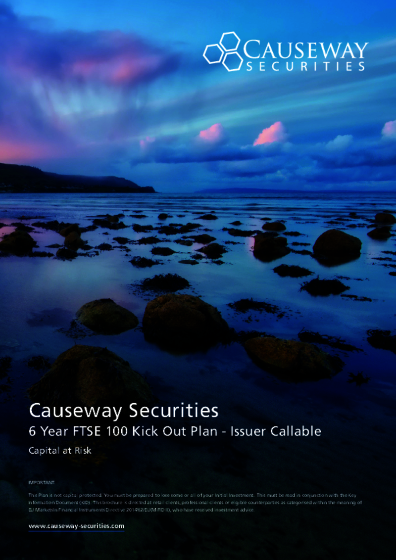 Causeway Securities 6 Year FTSE 100 Kick-Out Plan - Issuer Callable