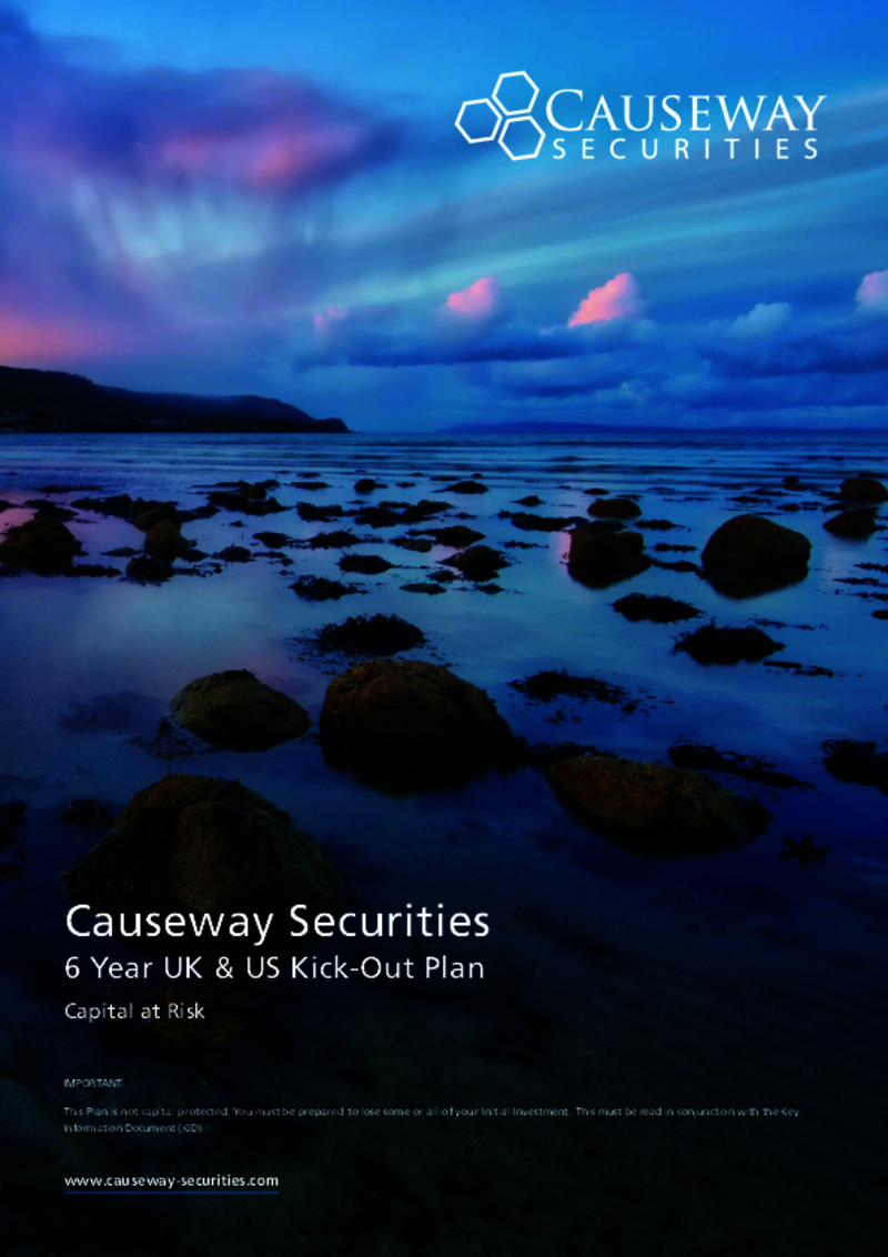 Causeway Securities 6 Year UK & US Kick-Out Plan